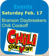 Events Saturday Feb. 17 Branson Daybreakers Chili Cookoff